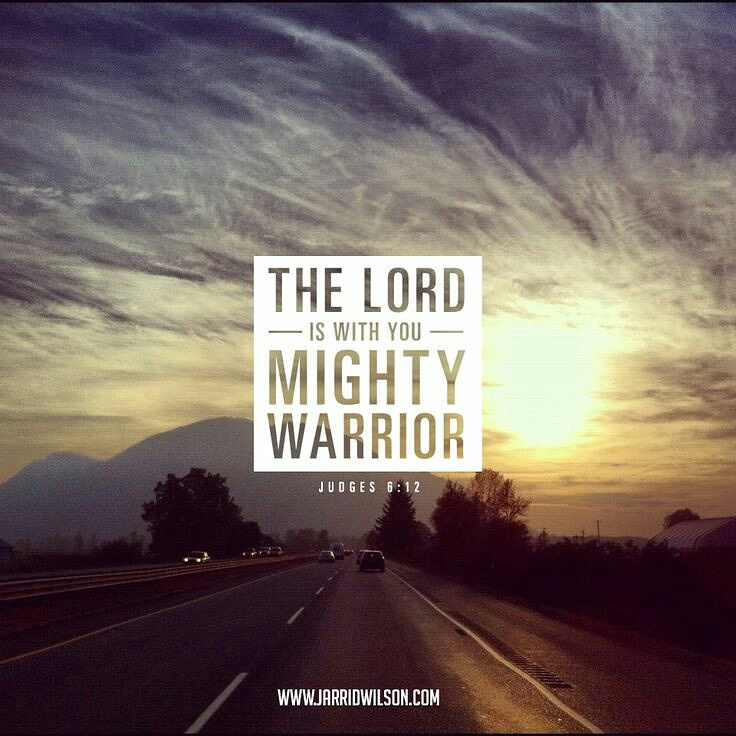 Mighty Warriors In The Bible: Finding Strength. Gaining Courage
